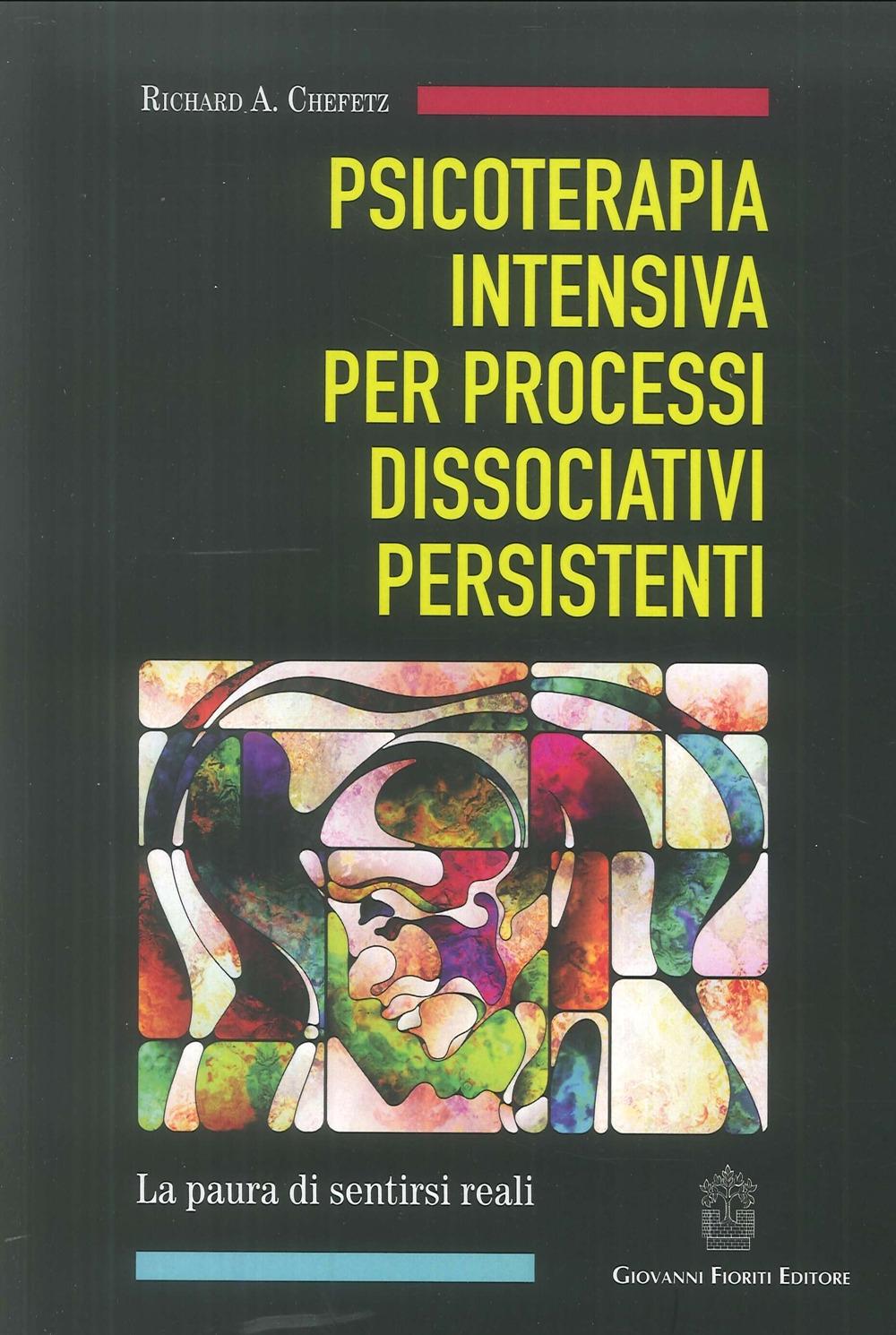 Psicoterapia Intensiva per Processi Dissociativi Persistenti