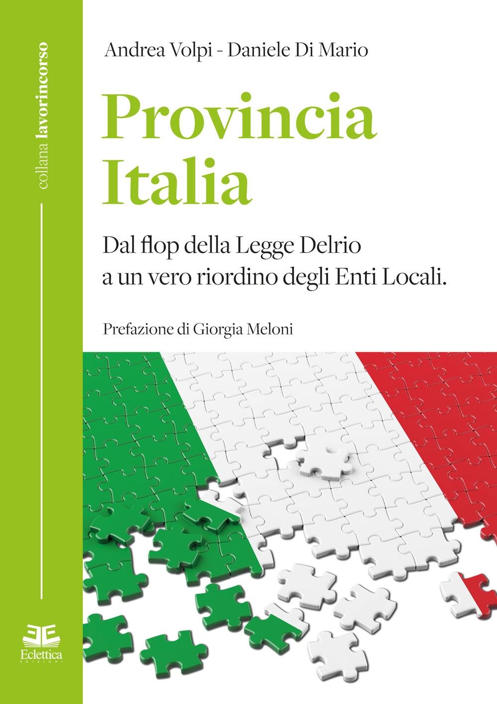 Provincia Italia. Dal flop della Legge Delrio a un vero riordino degli Enti Locali