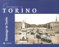 Omaggio a torino. Homage to Turin