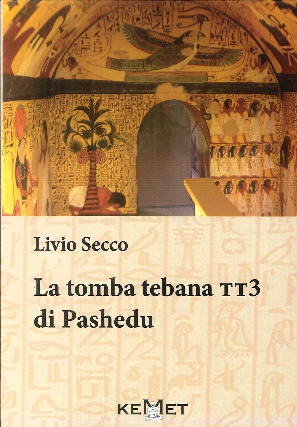 La Tomba Tebana Tte di Pashedu.