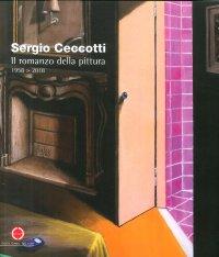 Sergio Ceccotti. Il romanzo della pittura 1958-2018