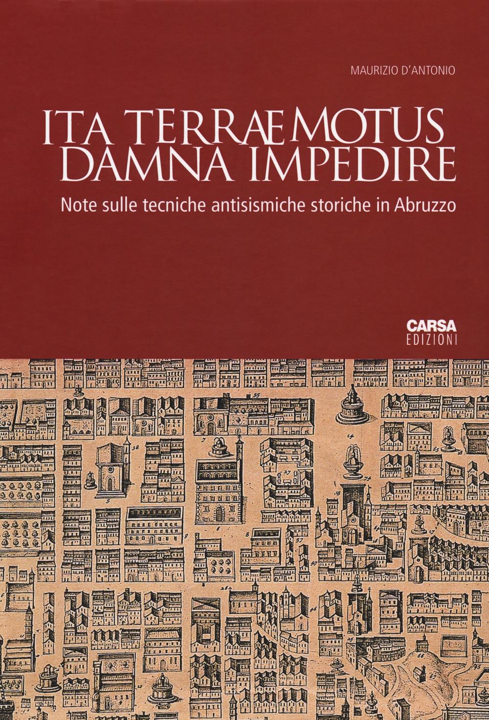 Ita terraemotus damna impedire. Note sulle tecniche antisismiche storiche in Abruzzo