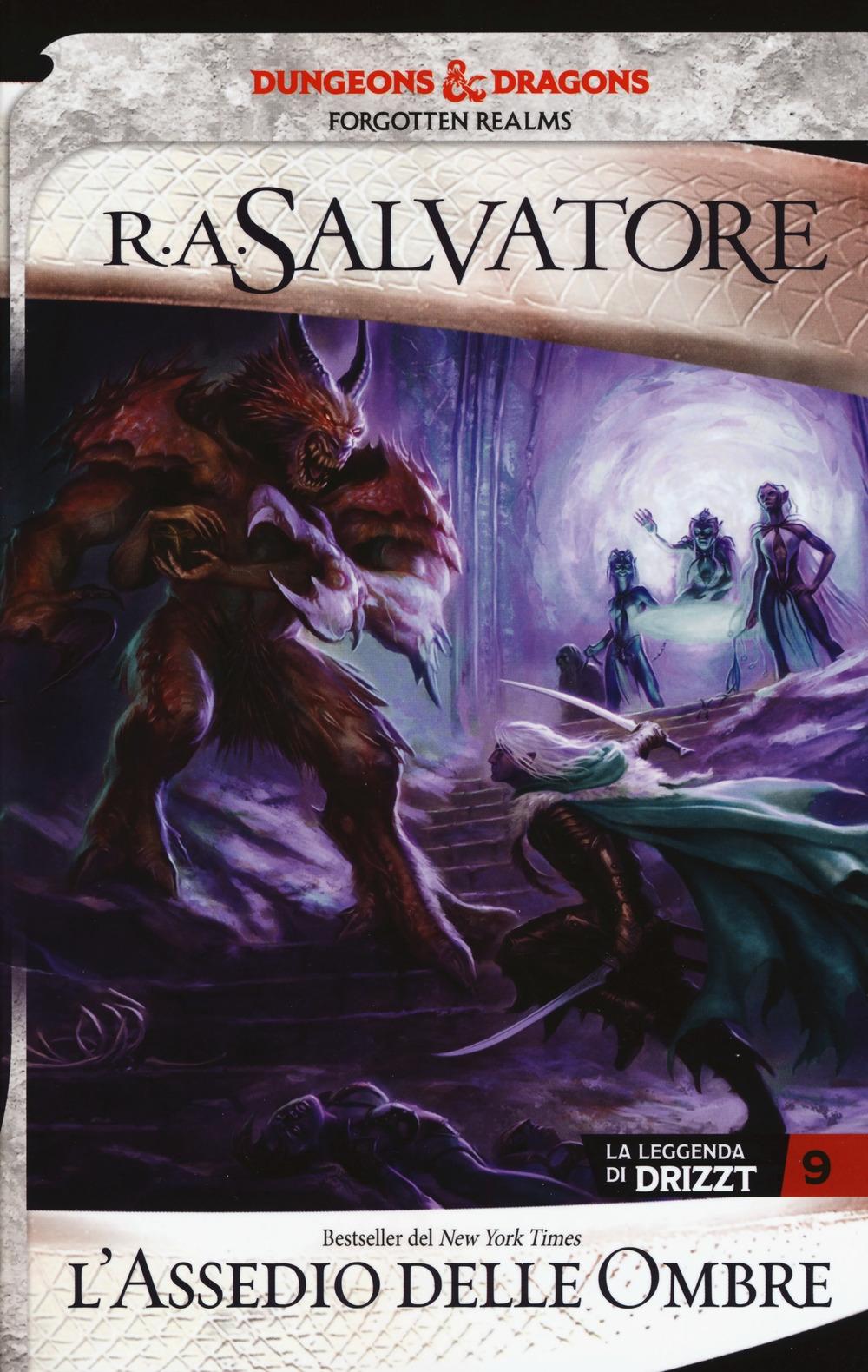 L'assedio delle ombre  La leggenda di Drizzt  Forgotten Realms  Vol  9