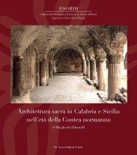 Architettura sacra in Calabria e Sicilia nell'età della Contea normanna