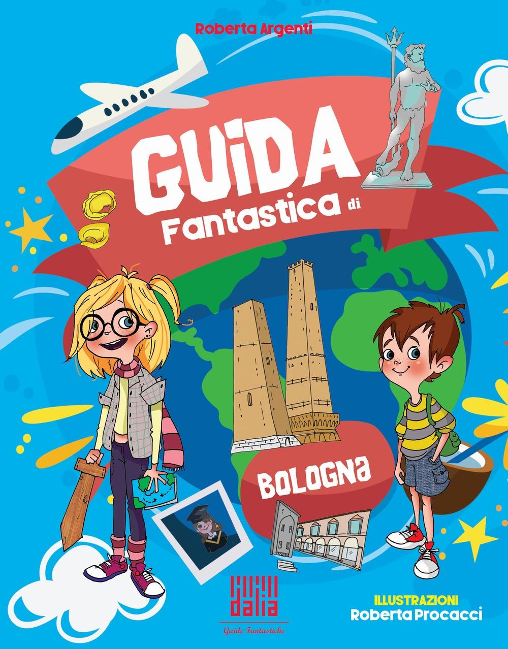 Guida fantastica di Bologna