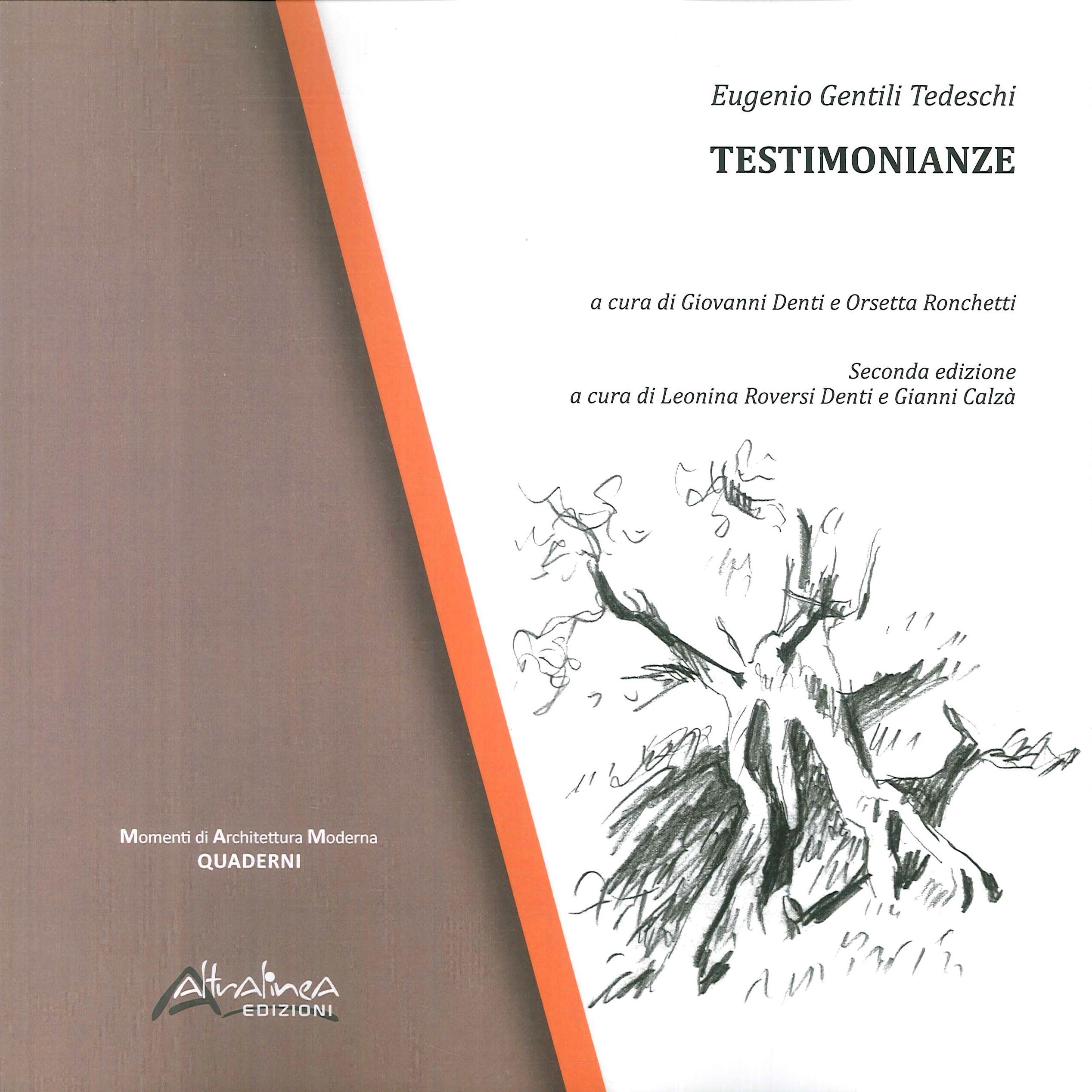 Eugenio Gentili Tedeschi. Testimonianze