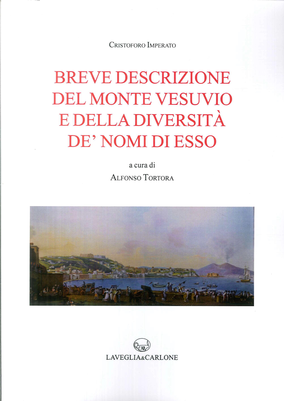 Breve Descrizione del Monte Vesuvio e della Diversità De'Nomi di Esso