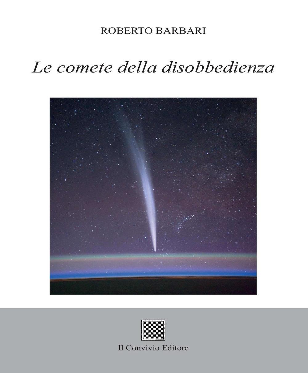 Le comete della disobbedienza