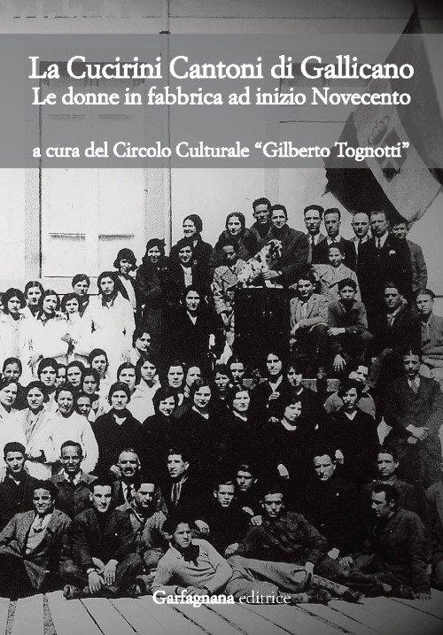 La Cucirini Cantoni di Gallicano. Le donne in fabbrica ad inizio Novecento