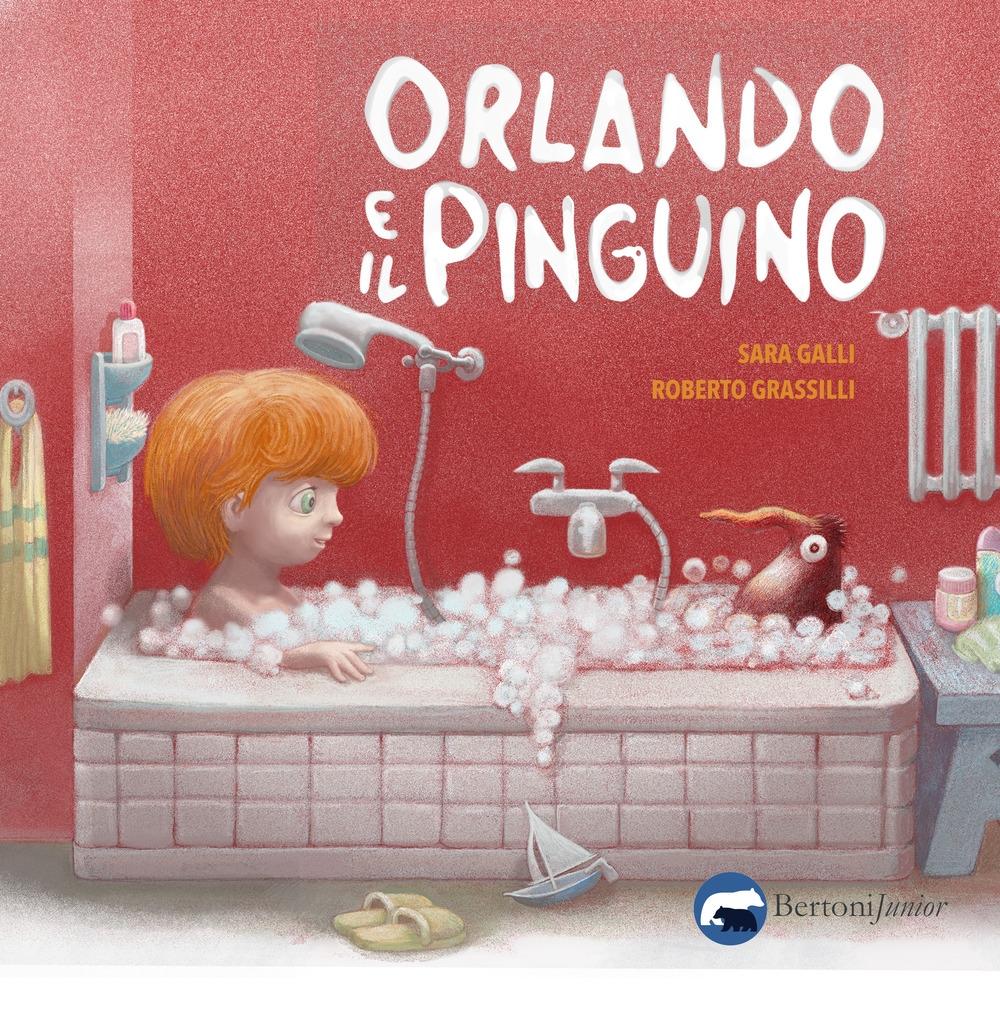 Orlando e il pinguino. Ediz. illustrata