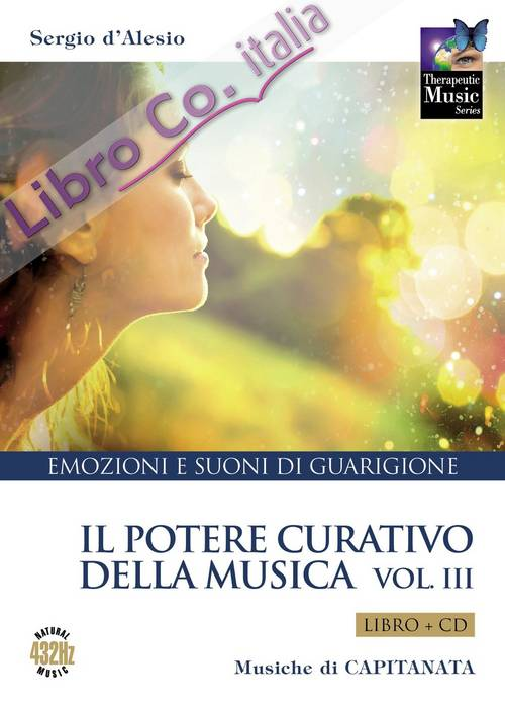 Il Potere Curativo della Musica Vol. 3. Con CD-Audio