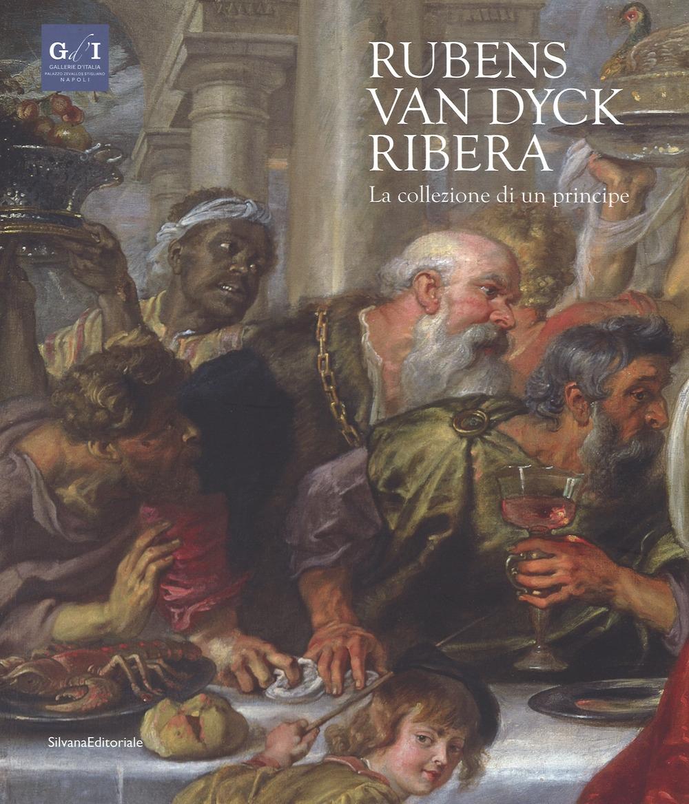 Rubens, Van Dyck, Ribera. La collezione di un principe.