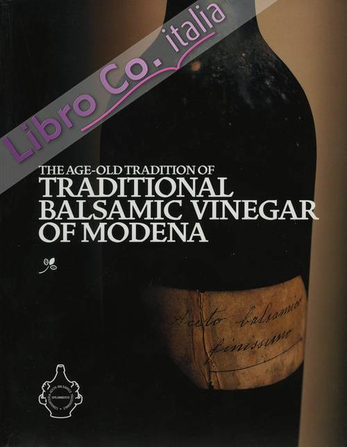The age-old tradition of traditional balsamic vinegar of Modena