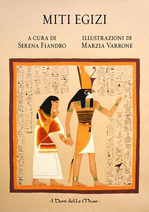 9788899167332 2018 Miti Egizi Ediz Illustrata Librocoit