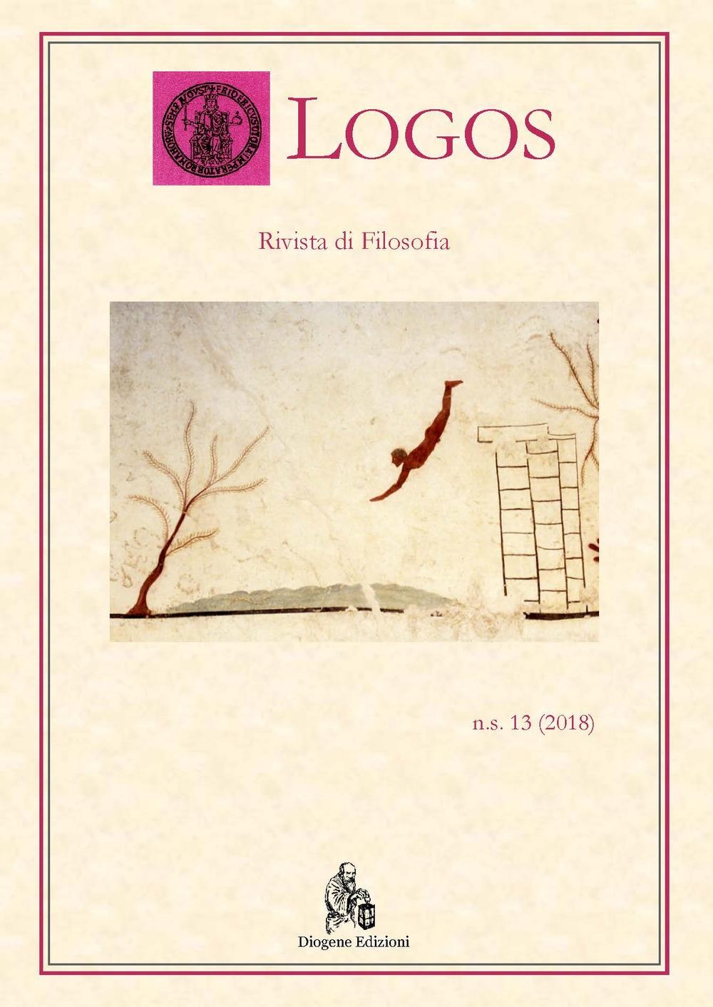 Logos. Rivista di filosofia. Vol. 13. 2018