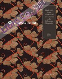 Occidentalismo. Modernità e arte occidentale nei kimono della Collezione Manavello 1900-1950.