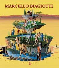 Marcello Biagiotti. Un artista nella sua città