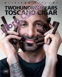 Two Hundred Years. Toscano Cigar