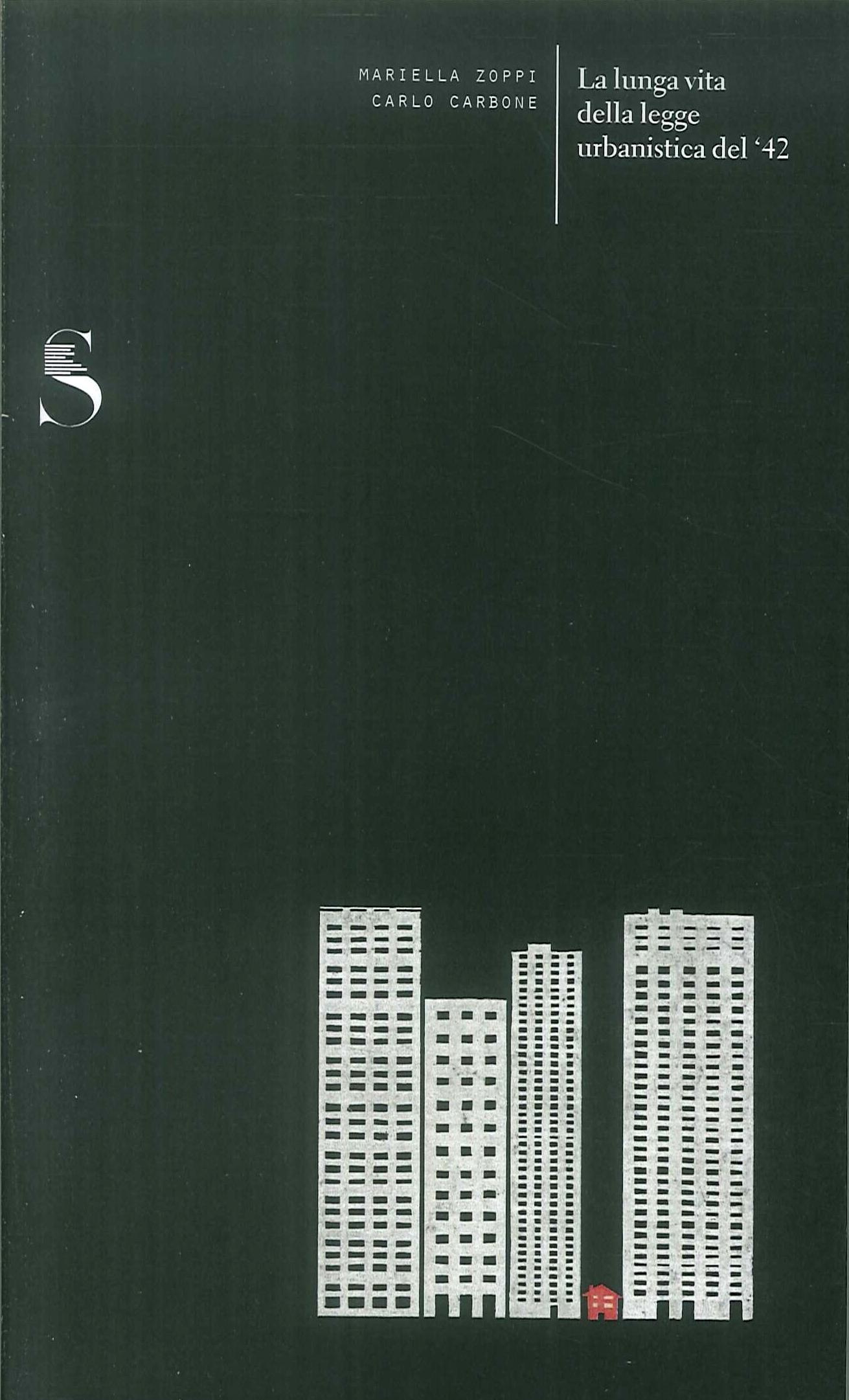 La lunga vita della legge urbanistica del '42