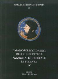 I manoscritti datati della Biblioteca Nazionale Centrale di Firenze. IV. Fondo Magliabechiano