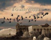Il grande viaggio. Storia e natura della Piana di Paestum