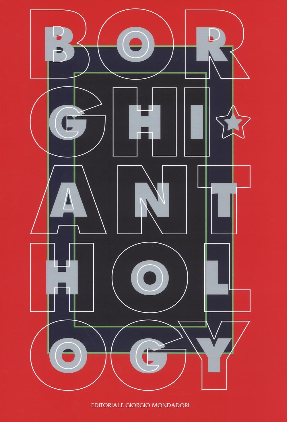 Alfonso Borghi. Anthology.