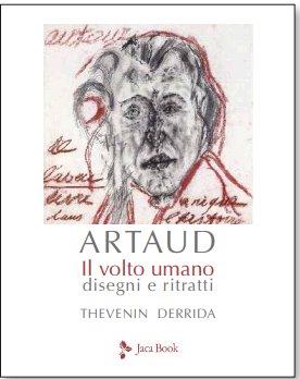 Artaud. Disegni e ritratti
