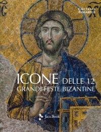 Icone delle Dodici Grandi Feste Bizantine