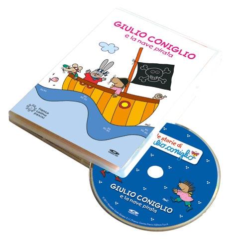 Giulio Coniglio e la nave pirata. Ediz. a colori. Con DVD video