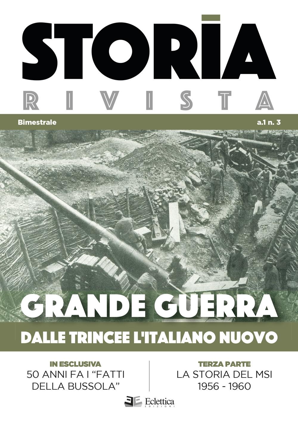Storia Rivista N.3. Grande Guerra. Dalle trincee l'italiano nuovo