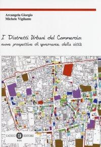 I distretti urbani del commercio: nuove prospettive di governance della città