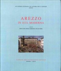 Arezzo nell'età moderna (1501-1861)
