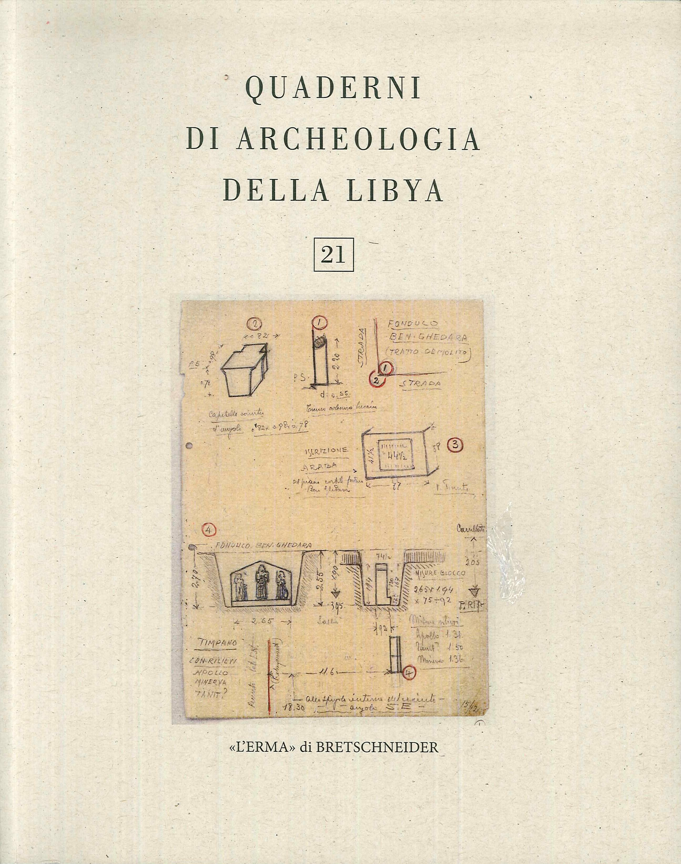 Quaderni di Archeologia della Libya. 21