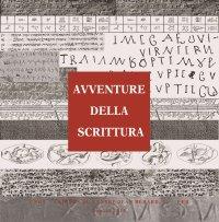 Avventure della scrittura. Documenti dal Mediterraneo orientale antico