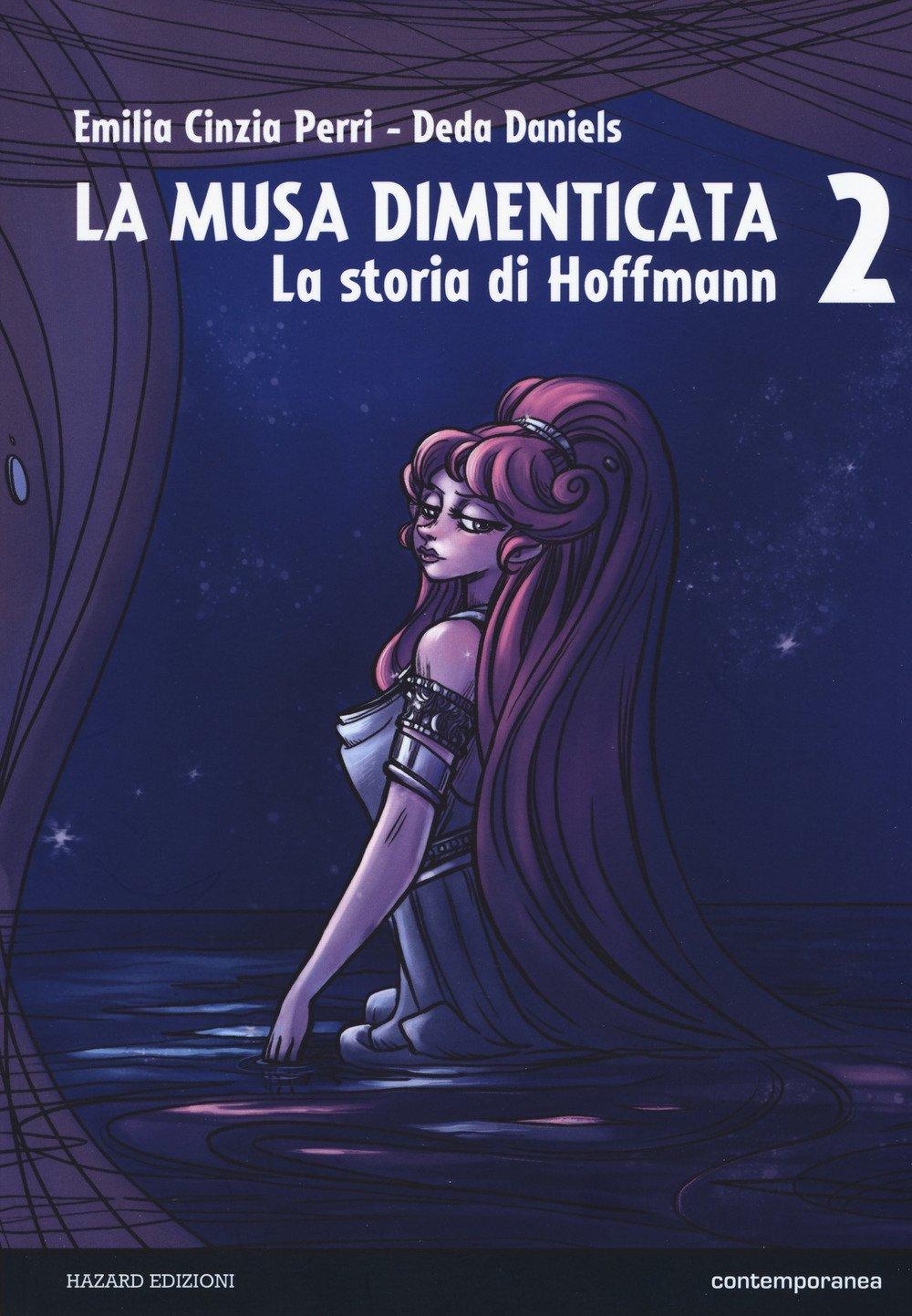 La musa dimenticata. La storia di Hoffmann. Vol. 2