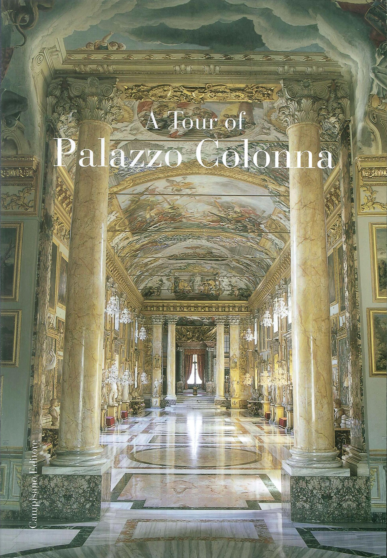 A Tour of Palazzo Colonna.