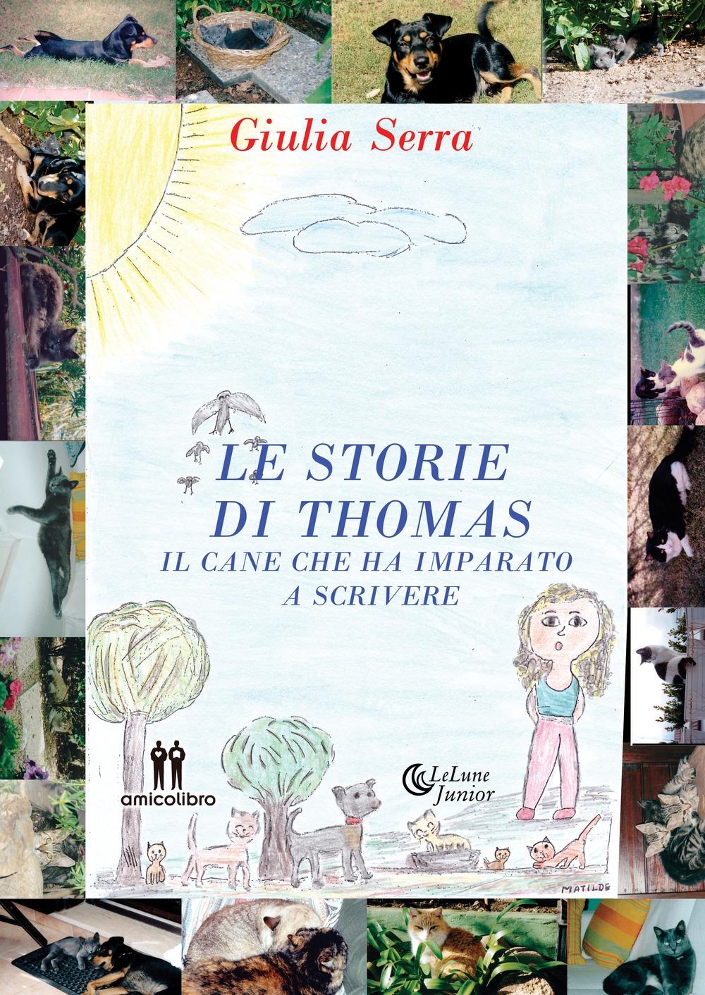 Le storie di Thomas. Il cane che ha imparato a scrivere