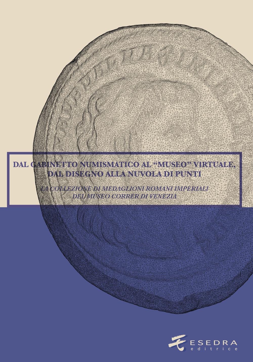 Dal Gabinetto numismatico al