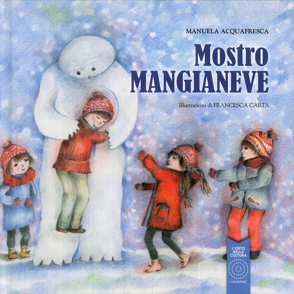 Mostro Mangianeve