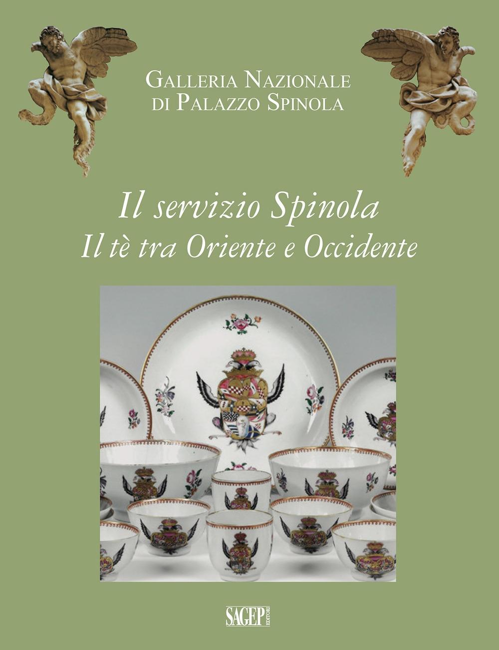Il servizio Spinola. Il tè fra Oriente e Occidente