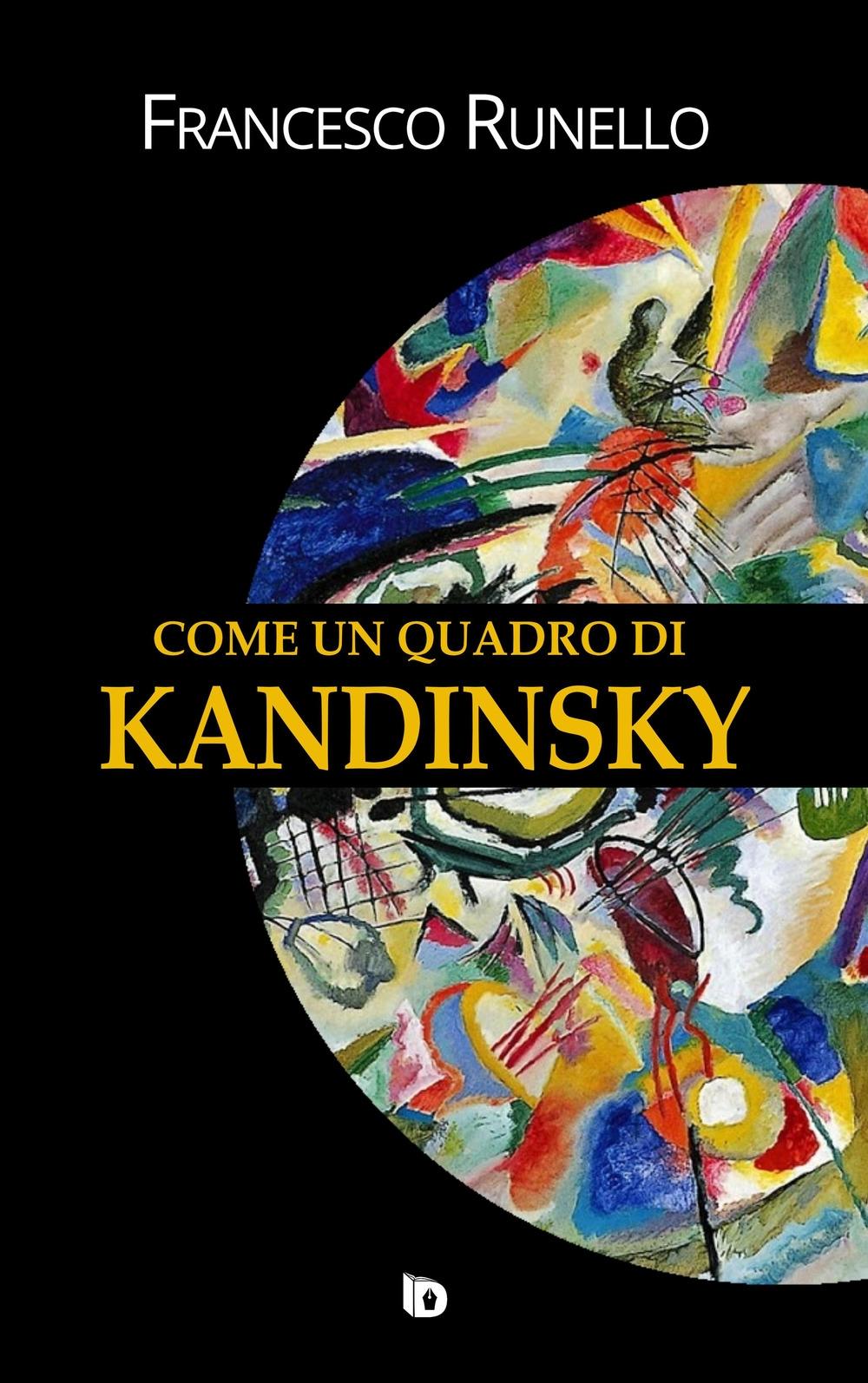 Come un Quadro di Kandinsky