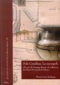 Sala Consilina. La necropoli. Gli scavi di Giuseppe Boezio e la collezione dei Musei provinciali di Salerno