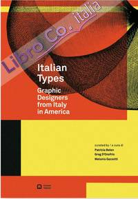 Italian Types. Graphic Designers From Italy in America