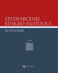 Studi micenei ed egeo-anatolici. Nuova serie (2018). Vol. 4
