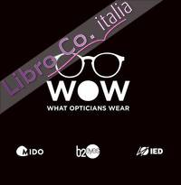 Wow what opticians wear