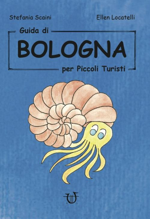 Guida di Bologna per piccoli turisti