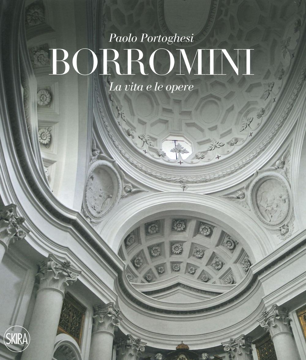 Francesco Borromini. Opera completa
