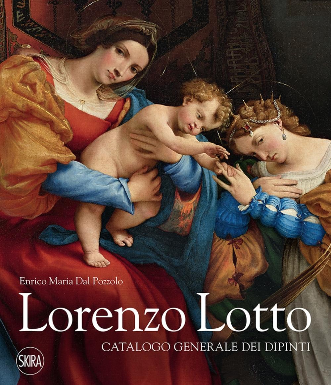 Lorenzo Lotto. Catalogo Generale