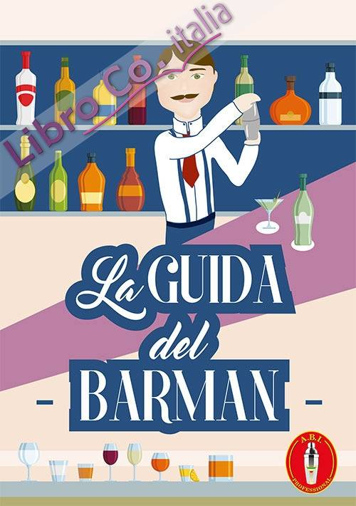 La guida del barman