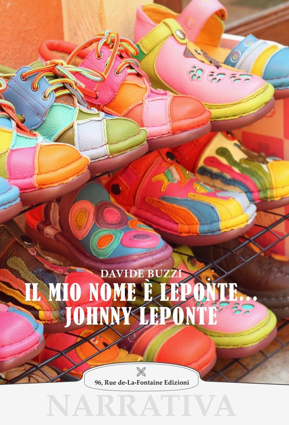 Il mio nome è leponte.. Johnny leponte